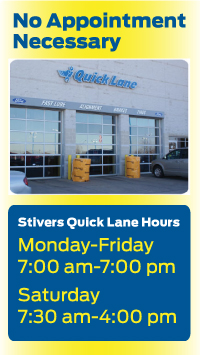Stivers ford lincoln iowas number one ford lincoln dealer has a quality quick lane that is open monday thru friday until 7 pm and on saturdays and there is no appointment necessary when dealing with our certified technicians and trustworthy staff for clients in ankeny iowa