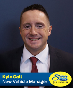 KYLE GALL NEW VEHICLE MANAGER AT STIVERS FORD LINCOLN